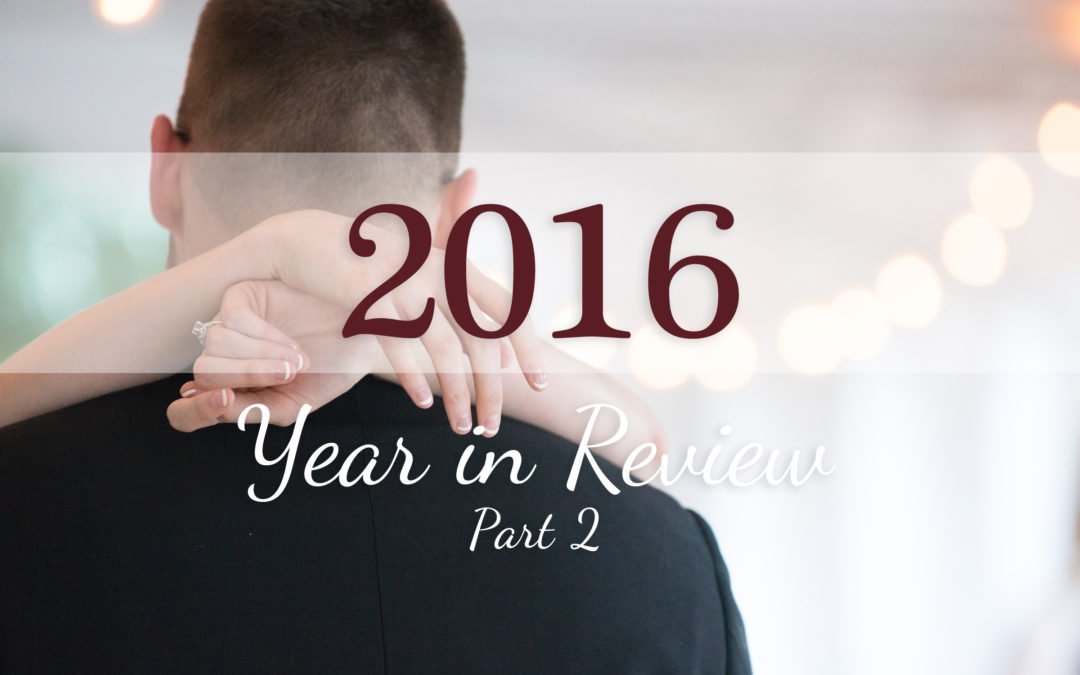 2016 Year End Review- Part 2